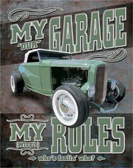 Our Garage My Wife's Rules