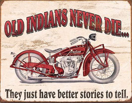 Old Indian s Never Die