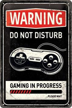 Warning Gaming in Progress