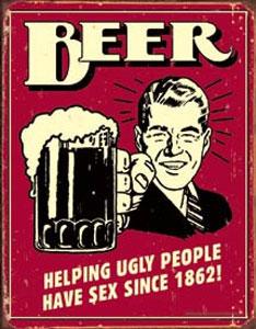 Beer Helping Ugly People Have Sex