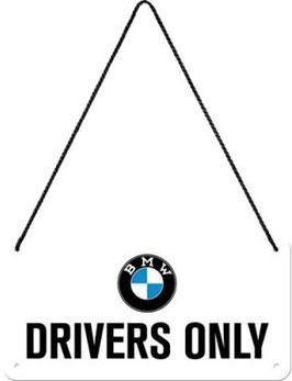 BMW Drivers Only Hängeschild