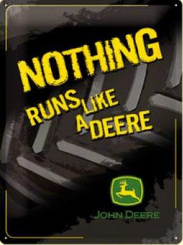Nothing Runs Like A Deere