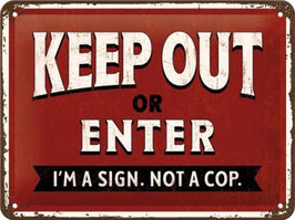 Keep Out or Enter