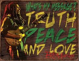 Truth Peace And Love - Bob Marley