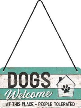 Dogs Welcome Hängeschild