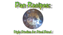 Pan Recipes - Style Studies for Steel Band COMPLETE SET