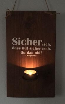"""Holzbild """"Sicher isch..."""""""