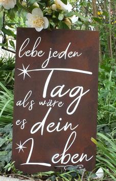 """Rostiges Schild """"lebe jeden Tag"""""""
