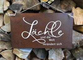 """Schild """"Lächle"""""""