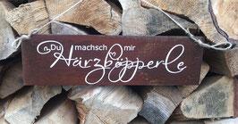 "Schild ""Härzböpperle"""