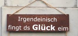 """Schild """"Glück"""""""