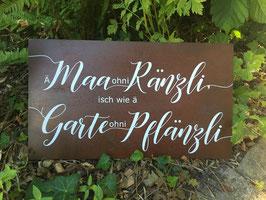"""Schild """"Ä Maa ohni Ränzli"""""""