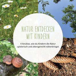 """Online-Kompaktkurs """"Natur entdecken mit Kindern"""""""