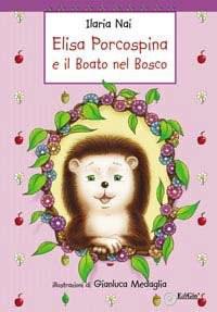 Elisa porcospina e il Boato nel Bosco