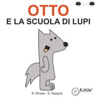Otto e la scuola dei lupi