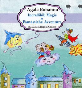 Incredibili Magie e Fantastiche Avventure