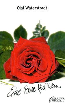 Eine Rose dür Dich