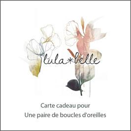 CARTE CADEAU / BOUCLES D'OREILLES
