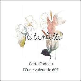 CARTE CADEAU / Valeur 60€