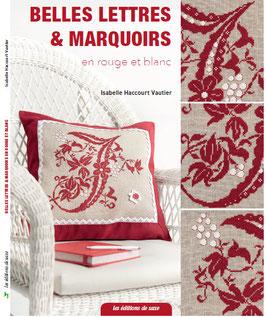 """Livre """" Belles Lettres & Marquoirs """" en rouge et blanc © Isabelle Haccourt Vautier"""