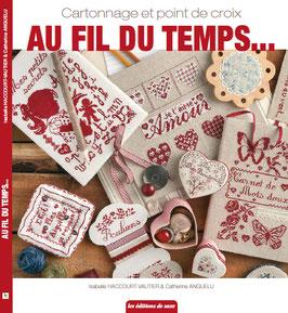 """Livre """" Au Fil du Temps """" ©Isabelle Haccourt Vautier et Catherine Anguelu"""