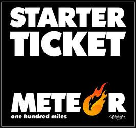 Starter Ticket METEOR 100