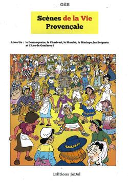 Livre Un Scènes de la Vie Provençale
