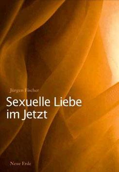 """""""Sexuelle Liebe im Jetzt - Tantra und die zweite sexuelle Revolution"""""""