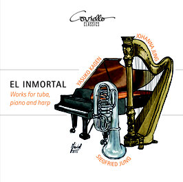 El Inmortal Works for Tuba, Piano and Harp