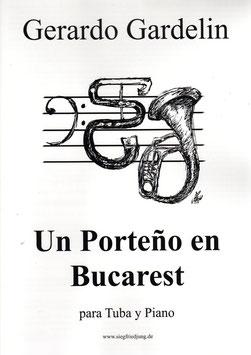 Un Porteno en Bucarest by Gerardo Grdelin