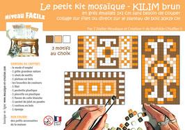 PETIT KIT MOSAIQUE - KILIM brun