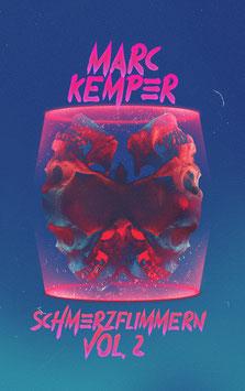 """""""Schmerzflimmern Vol. 2"""" von Marc Kemper - Roman"""