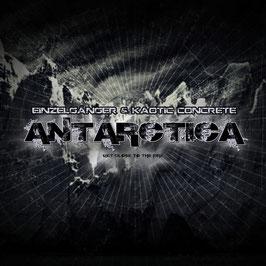 Einzelgänger & Kaotic Concrete - Antarctica (CD)