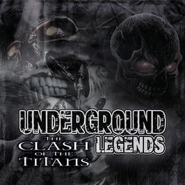 Underground Legends - The Clash Of The Titans (CD)
