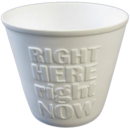 "Teelichtglas ""right HERE right NOW"""