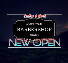American Barbershop Night ~NEW OPEN~