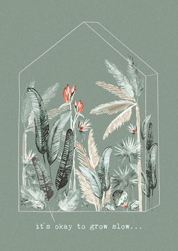 """""""It's okay to grow slow - Print A4"""" by Anna Cosma"""