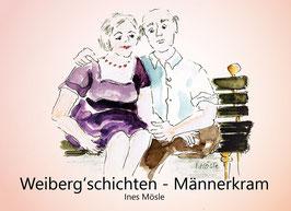 Weiberg'schichten - Männerkram