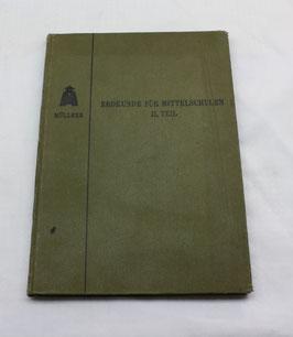 Erdkunde für Mittelschulen II. Teil von 1910