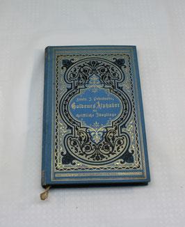 Goldenes Alphabet für christliche Jünglinge, Friedrich J. Pesendorfer 1899