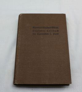 Deutsches Lesebuch für Gymnasien VI. Band von 1910