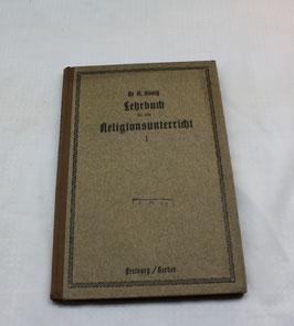 Lehrbuch für den katholischen Religionsunterricht I von 1916