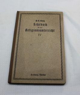 Lehrbuch für den katholischen Religionsunterricht IV von 1915