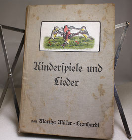 Kinderspiele und Lieder von Martha Müller-Leonhardi 1913