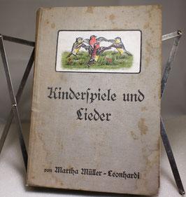 Kinderspiele und Lieder von Martha Müller-Leonhardi 1913