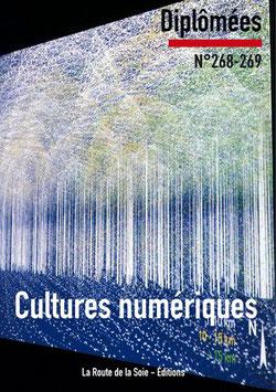 Diplômées 268-269 : Les cultures numériques