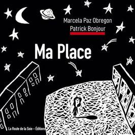 Marcela Paz Obregon : Ma Place