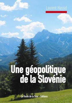 Laurent Hassid, une géopolitique de la Slovénie