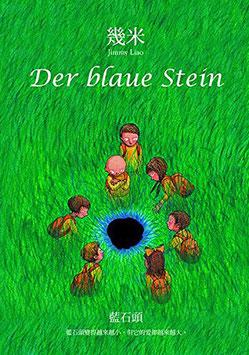 Jimmy Liao: Der blaue Stein (chb)
