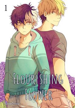 RoseNose: Flourishing Flower, Band 1